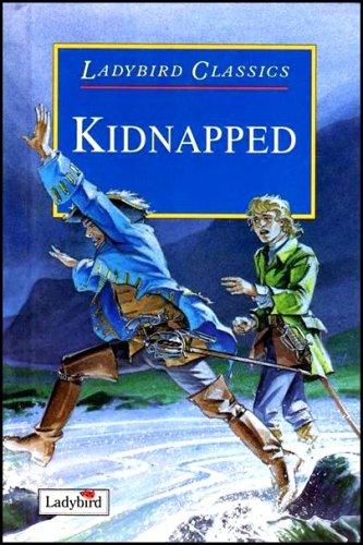 Kidnapped (Ladybird Classics): Stevenson, Robert Louis