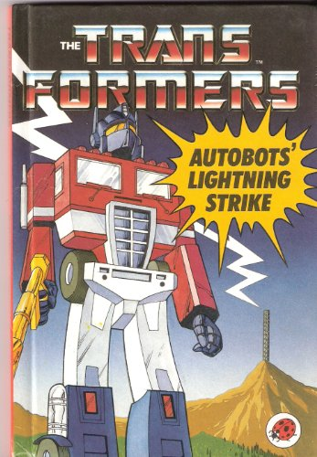 9780721408958: Autobots' Lightning Strike: Bk. 1 (Transformers)