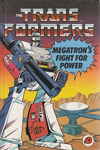 9780721408965: Megatrons Fight For Power: Bk. 2 (Transformers S.)