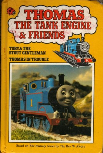 Thomas the Tank Engine and Friends Toby: Awdry, Rev W