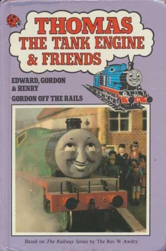 Edward, Gordon and Henry (Thomas the Tank: Awdry, Rev. Wilbert