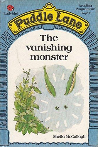 9780721409146: The Vanishing Monster (Puddle Lane Reading Program/Stage 1, Book 5)