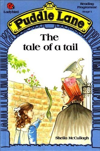 Tale of a Tail (Puddle Lane) (0721409164) by S. McCullagh