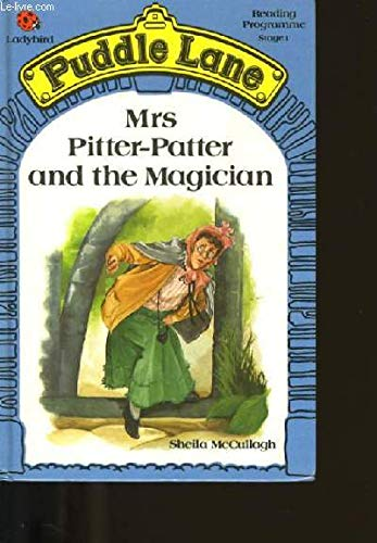 9780721409177: Mrs. Pitter Patter and the Magician (Puddle Lane Reading Program/Stage 1, Book 4)