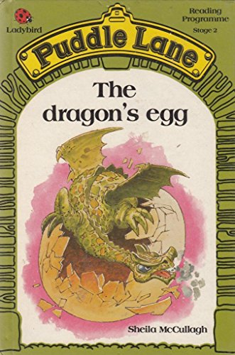 9780721409290: The Dragon's Egg (Puddle Lane)