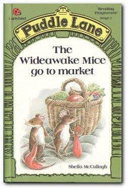 Puddle Lane, The Wideawake Mice go to Market