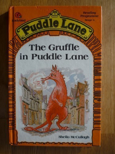 Gruffle in Puddle Lane (0721409350) by S. McCullagh