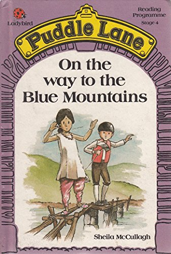 9780721409405: On the Way to the Blue Mountains (Puddle Lane Reading Programme)