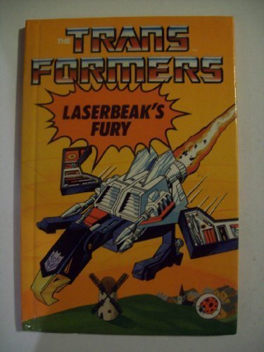 Laserbeak's Fury (The Transformers) (0721409431) by John Grant; Mike Collins; Mark Farmer