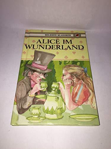 Alice in Wonderland (Ladybird Children's Classics): Lewis Carroll