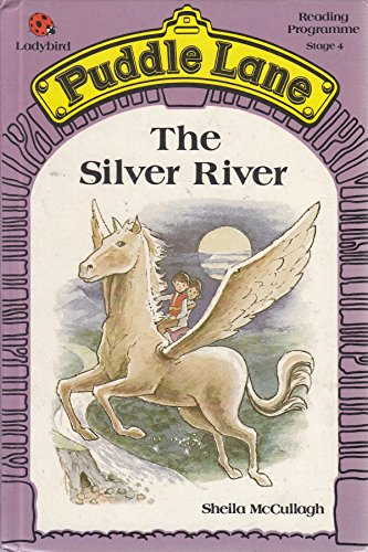 9780721409702: The Silver River (Puddle Lane )