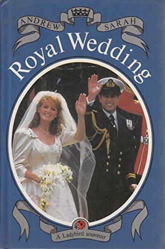 9780721409863: Royal Wedding: Andrew and Sarah (A Ladybird souvenir)