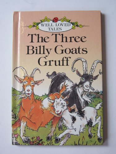 9780721409948: The Three Billy Goats Gruff (Well-loved Tales)