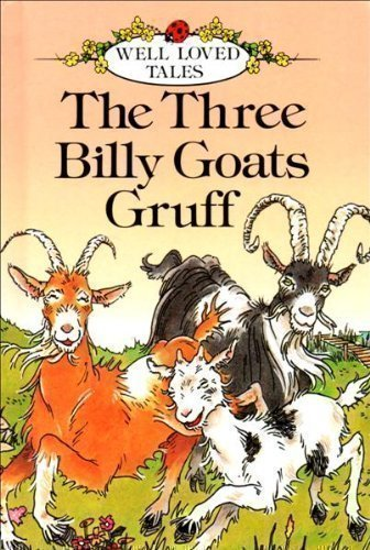 9780721409948: Three Billy Goats Gruff (Well Loved Tales)