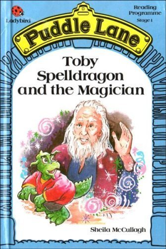 9780721410081: Toby Spelldragon And the Magician (Puddle Lane S.)