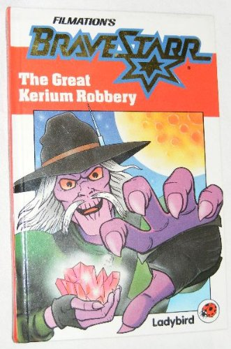 9780721410371: Marshal Bravestarr: The Great Kerium Robbery (Bravestar series)
