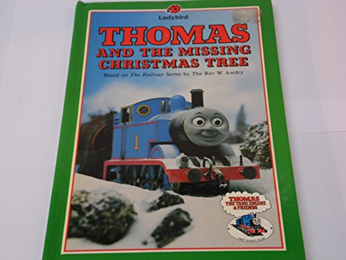 9780721410517: Thomas and the Missing Christmas Tree (Thomas the Tank Engine & Friends)