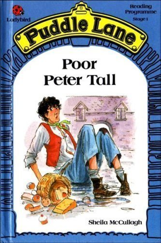9780721410555: Poor Peter Tall (Puddle Lane Reading Programme Stage 1)
