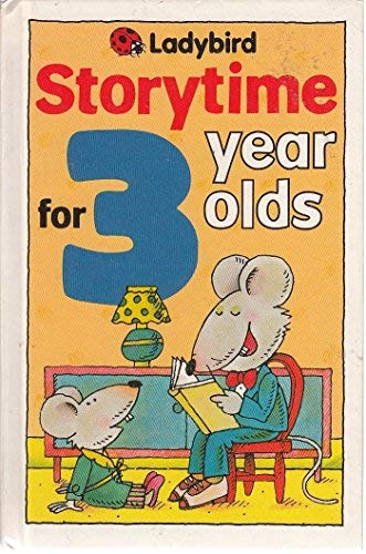 9780721410982: Storytime For 3 Year Olds (Ladybird storytime)