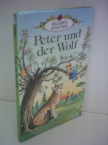 9780721411163: Peter and the Wolf (Well loved tales grade 3)