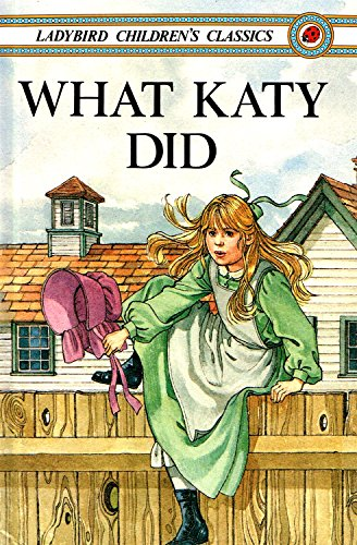 What Katy Did.: Susan Coolidge Retold