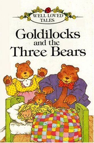 9780721411736: Goldilocks and the Three Bears (Well-loved Tales)