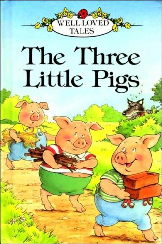 9780721411743: Three Little Pigs (Well-loved Tales)