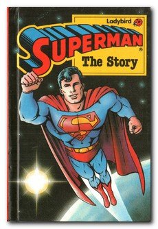 9780721411798: Superman: The Story