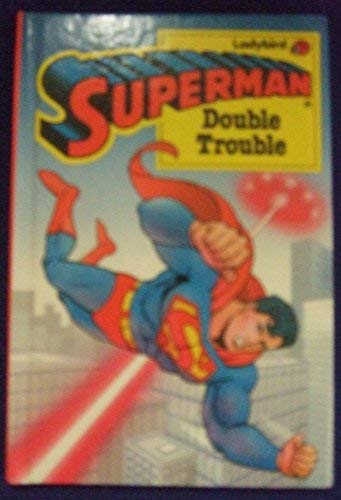 Superman: Double Trouble (0721411800) by Levin, David