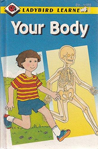 Your Body (Ladybird Learners): Arnold, Caroline, Breeze,