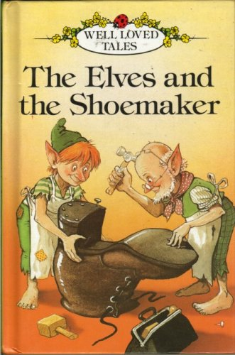 9780721411996: Elves and the Shoemaker (Ladybird Well-loved Tales)