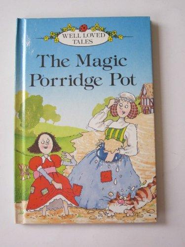 9780721412085: Magic Porridge Pot (Well Loved Tales Level 1)