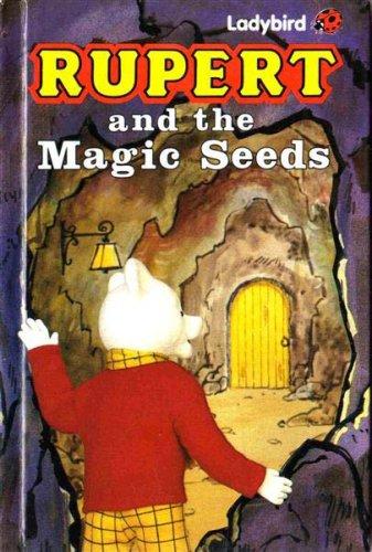 Rupert and the Magic Seeds (Rupert Bear): Hately, David