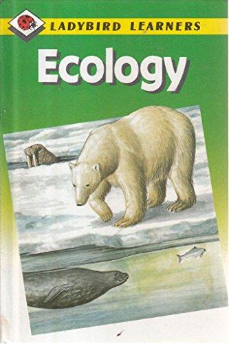 Ecology (Ladybird Learners) (9780721412306) by Ladybird