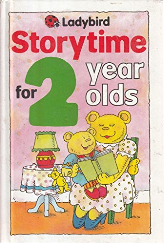 9780721412672: Storytime For 2 Year Olds (Ladybird Storytime Series)