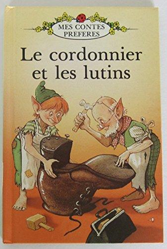 9780721412733: Le Cordonnier Et Les Lutins (Ladybird 600. Niveau 1)