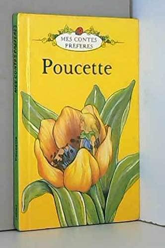 9780721412740: Poucette (Mes contes préférés)