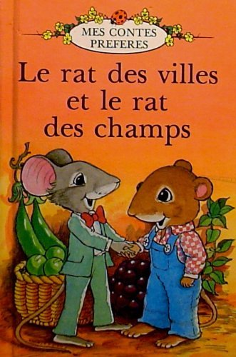 9780721412757: Le Rat des Villes et le Rat des Champs (French Well Loved Tales) (French Edition)