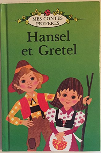 9780721412825: Hansel et Gretel/Hansel And Gretel (French Well Loved Tales S.)