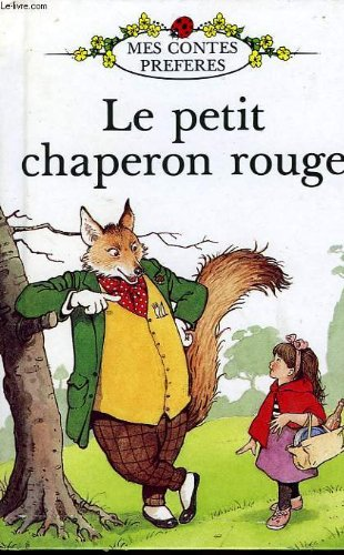 9780721412856: Le Petit Chaperon Rouge (French Well Loved Tales) (French Edition)