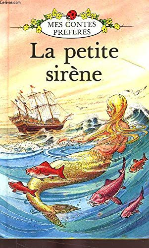 La Petite Sirene (French Well Loved Tales): H.C. Andersen; Editor-Enid