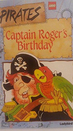 9780721413105: Captain Roger's Birthday (Lego pirates)