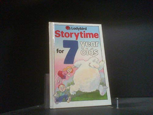 9780721413471: Storytime for Seven Year Olds (Ladybird storytime)