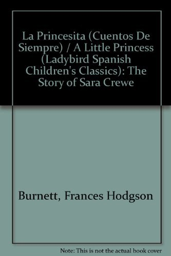 La Princesita (Cuentos De Siempre) / A: Burnett, Frances Hodgson