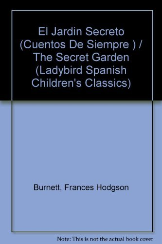 9780721414041: El Jardin Secreto/the Secret Garden (Children's classics)