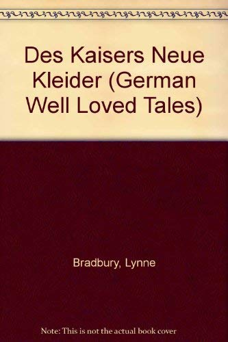 9780721414584: Des Kaisers Neue Kleider (German Well Loved Tales) (German Edition)