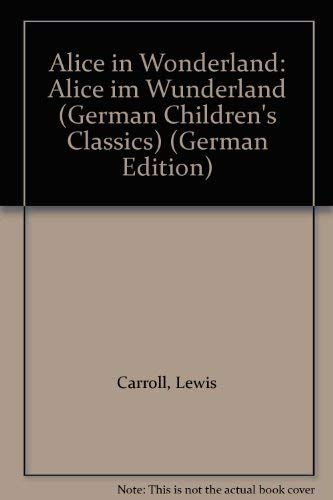 9780721414713: Aliceim Wunderland/Alice in Wonderland (German Children's Classics S.)