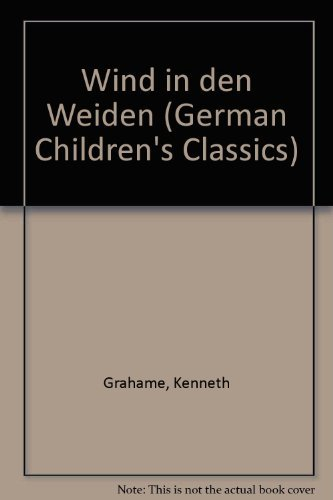 9780721414737: Der Wind in Den Weiden/the Wind in the Willows (German Children's Classics S.)