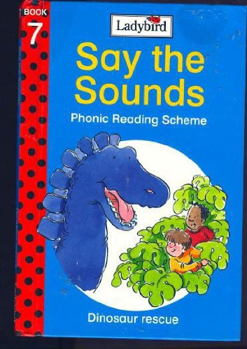9780721415291: Dinosaur Rescue (Say the Sounds Phonic Reading Scheme)