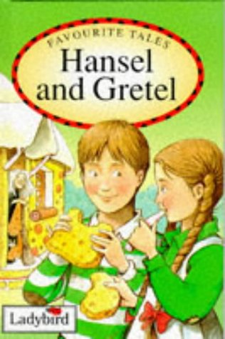 Favorite Tales Hensel & Gretel (Favourite Tales): Jacob Grimm